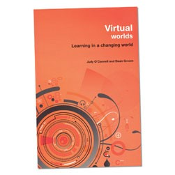 Learning in a Changing World Series - Virtual Worlds